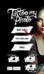 Cách ghép hình xăm vào ảnh đẹp bằng ứng dụng Tattoo my Photo